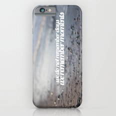 We do not remember days, we remember moments  iPhone 6s Slim Case