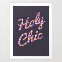 Holy Chic Art Print