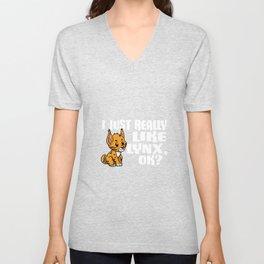 Cute I Just Really Like Lynx Ok Gift Idea Unisex V-Neck