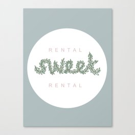 Rental Sweet Rental Canvas Print