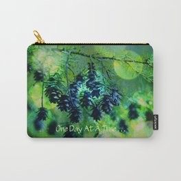 One Day At A Time . . . Carry-All Pouch