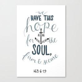 Hebrews 6:19 Canvas Print