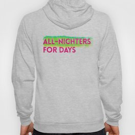 all-nighters Hoody