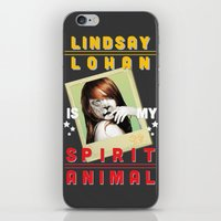 lindsay lohan iPhone & iPod Skins featuring Lindsay Lohan Is My Spirit Animal by Jason The Real McKoy