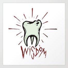 Wisdom Tooth Art Print