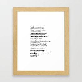 10 Things i Hate About You - Poem Framed Art Print