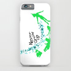 Peter Pan, never grow up Slim Case iPhone 6s