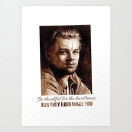 Art Portrait & Quote: Leonardo DiCaprio Art Print
