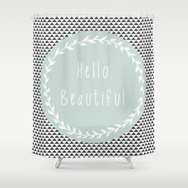 Hello Beautiful, Geometric, Quote, Modern, Home Decor Shower Curtain