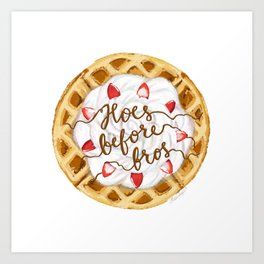 Hoes Before Bros Waffle Art Print