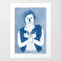 han solo Art Prints featuring Han Solo by David Penela