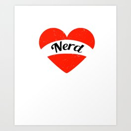 I'm in love with a Nerd | Big heart and banner Art Print