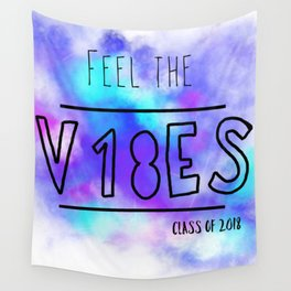 Feel the Vibes of Graduation Wall Tapestry