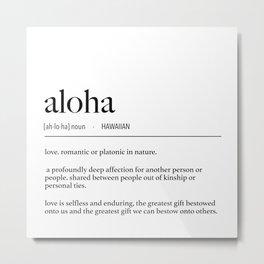Hawaiian Aloha (Love) Definition Metal Print