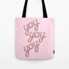 YAY YAY YAY 02! Tote Bag