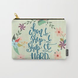 Ship it Hard Carry-All Pouch