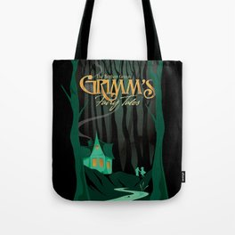 Grimm's Fairy Tales by The Brothers Grimm Tote Bag