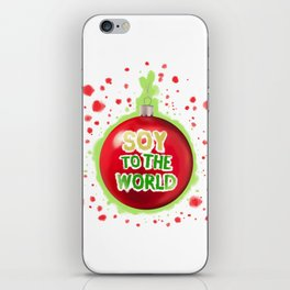 Soy to the World iPhone Skin