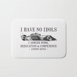 I Have No Idols - Senna Quote Bath Mat