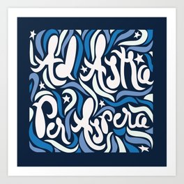 Ad Astra 2 Art Print