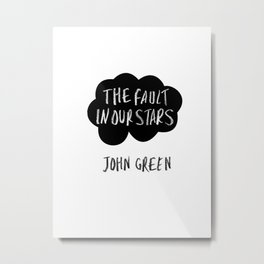 The Fault in our Stars Metal Print