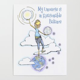 My Universe is in Reasonable Balance Poster