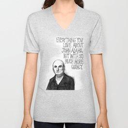 John Quincy Adams : Chock Full O' Quincy. Unisex V-Neck