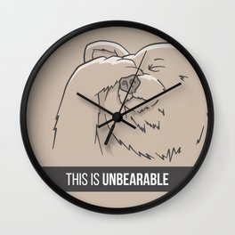 This Is Unbearable Wall Clock