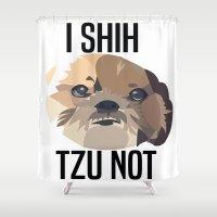 shih tzu Shower Curtains featuring I Shih Tzu Not by PhotosbySN