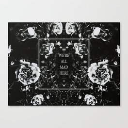 little notes : we're all mad here Canvas Print