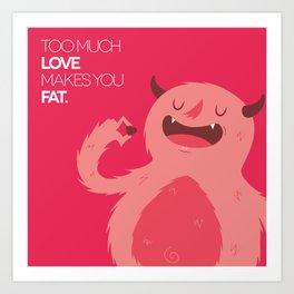FATTY valentine's day Art Print