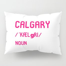 Calgary Alberta Canada Dictionary Meaning Definition Pillow Sham