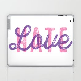 LOVE over HATE - Special Laptop & iPad Skin