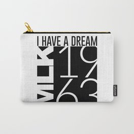 I Have A Dream Martin Luther King 1963 Carry-All Pouch