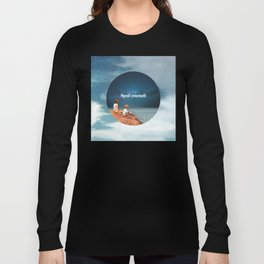 Spoil yourself Long Sleeve T-shirt