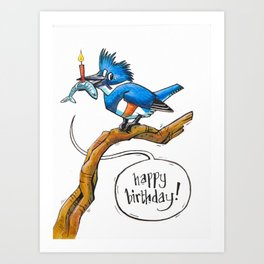 Kingfisher - Happy Birthday Art Print
