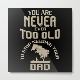 Fathers Day Design For Heroes Among Dad Metal Print