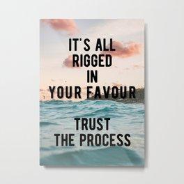 Motivational - Trust The Process Metal Print