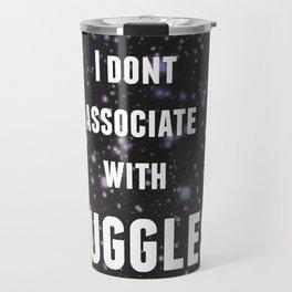 Nothin But A Muggle Travel Mug