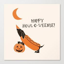 Happy Howl-O-Weenie! Canvas Print
