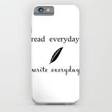 Read Write Everyday iPhone 6s Slim Case
