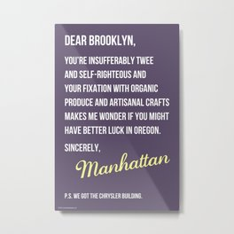Dear Brooklyn... Metal Print