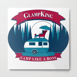 Glamping Like A Badass Metal Print