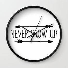 NEVER GROW UP! Wall Clock