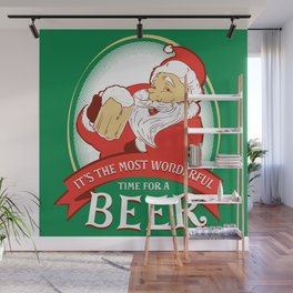 IT'S THE MOST WONDERFUL TIME FOR A BEER Wall Mural