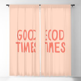 Good Times - Coral Happiness Quote Blackout Curtain