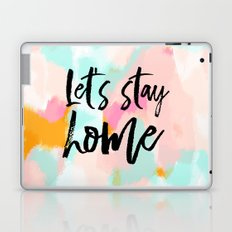 Let's stay home - abstract and typography - pink blue orange Laptop & iPad Skin