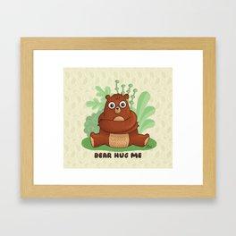 BEAR HUG ME Framed Art Print