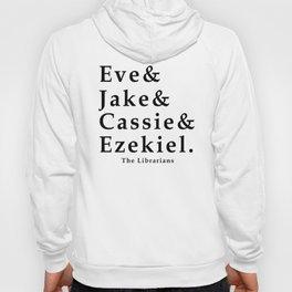Eve&Jake&Cassie&Ezekiel Hoody