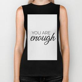 You are enough - white Biker Tank